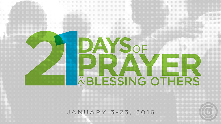 21 DAYS OF PRAYER & BLESSING OTHERS